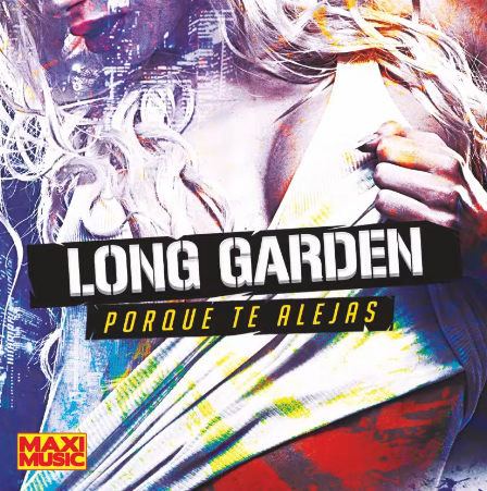 Long Garden - Porque Te Alejas