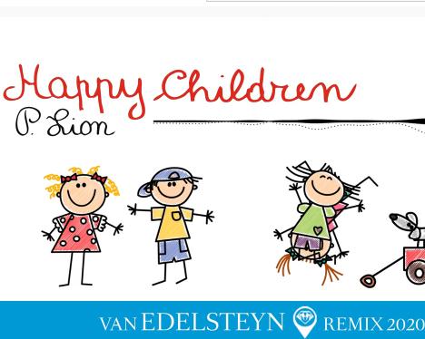 P. Lion - Happy Children  (Van Edelsteyn Remix 2020)