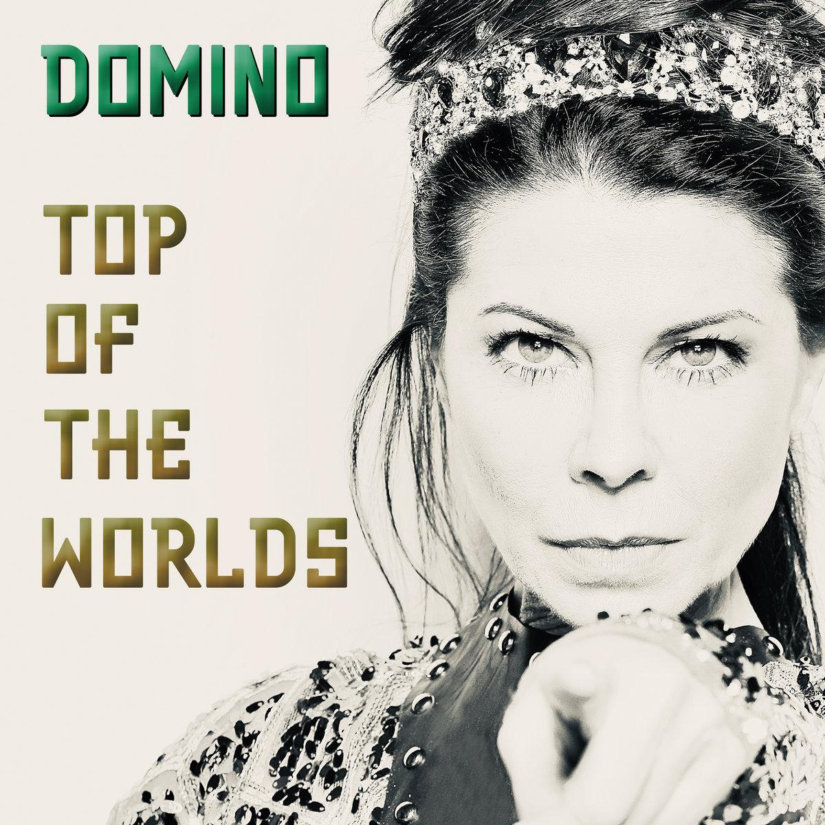 Domino - Top Of The Worlds