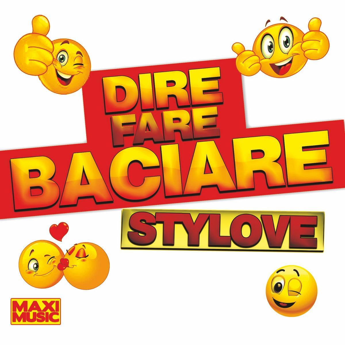 Stylove - Dire Fare Baciare - Tipp!