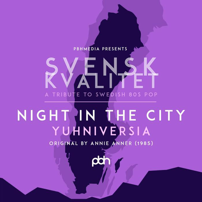Yuhniversia - Night In The CIty