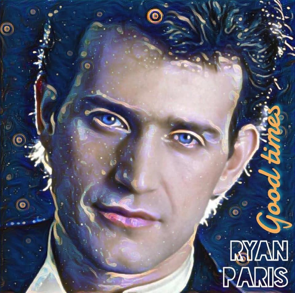 Ryan Paris - Good Times