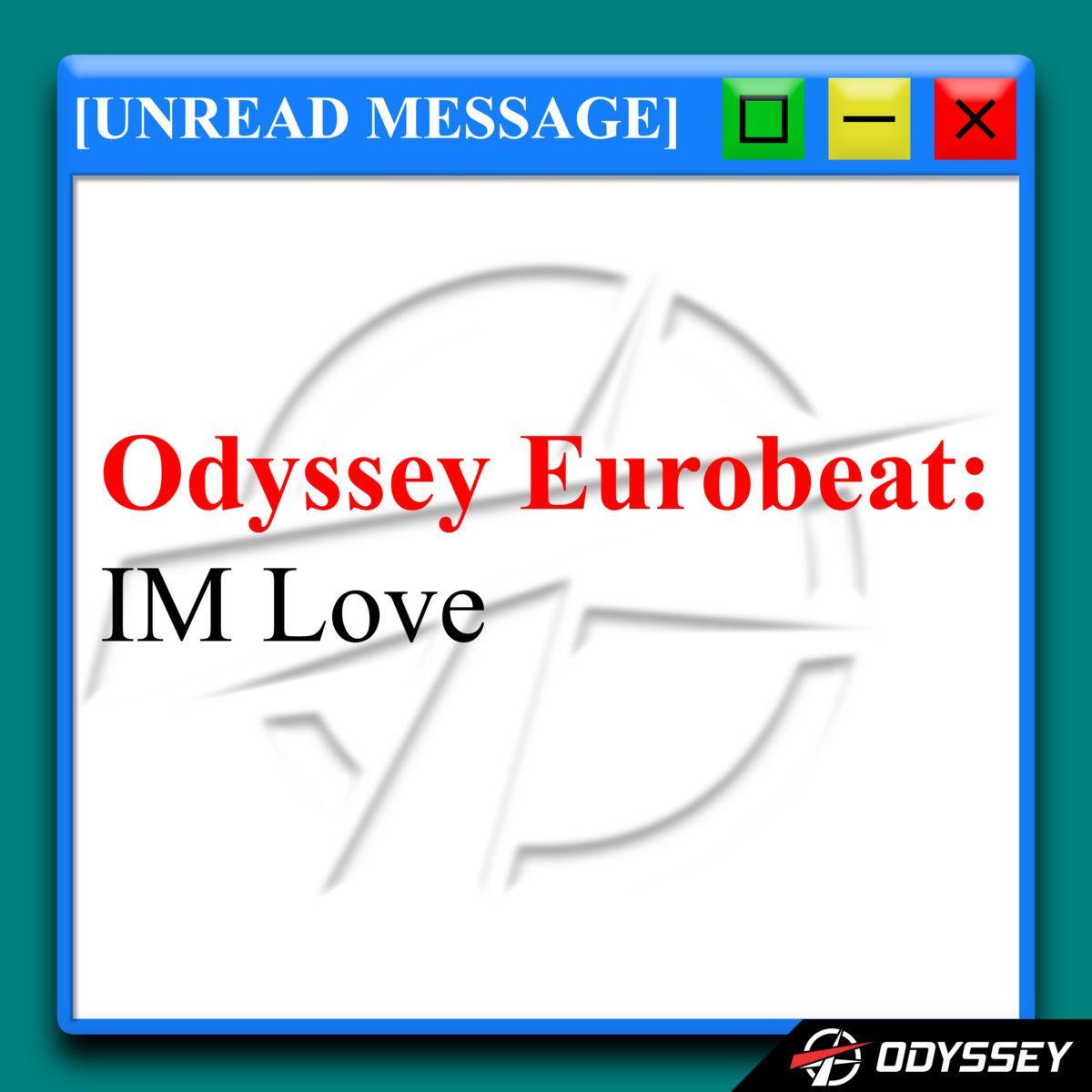 Odyssey - IM Love