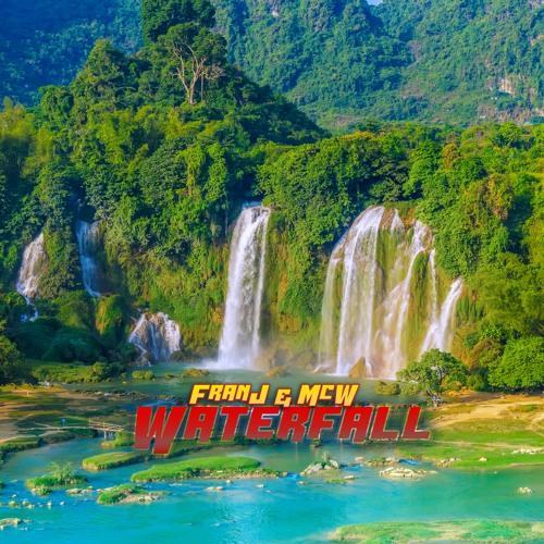 FranJ & McW - Waterfall