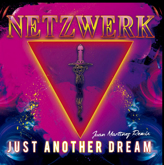 Netzwerk - Just Another Dream (Juan Martinez Remix) BOMBE !