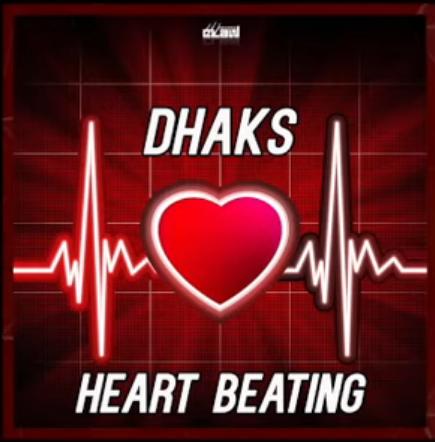 Dhaks - Heart Beating