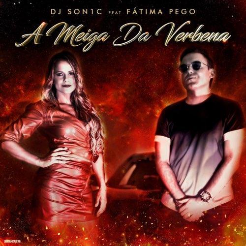 DJ Son1c feat. Fátima Pego - A Meiga Da Verbena