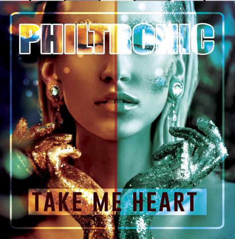 Philtronic - Take My Heart