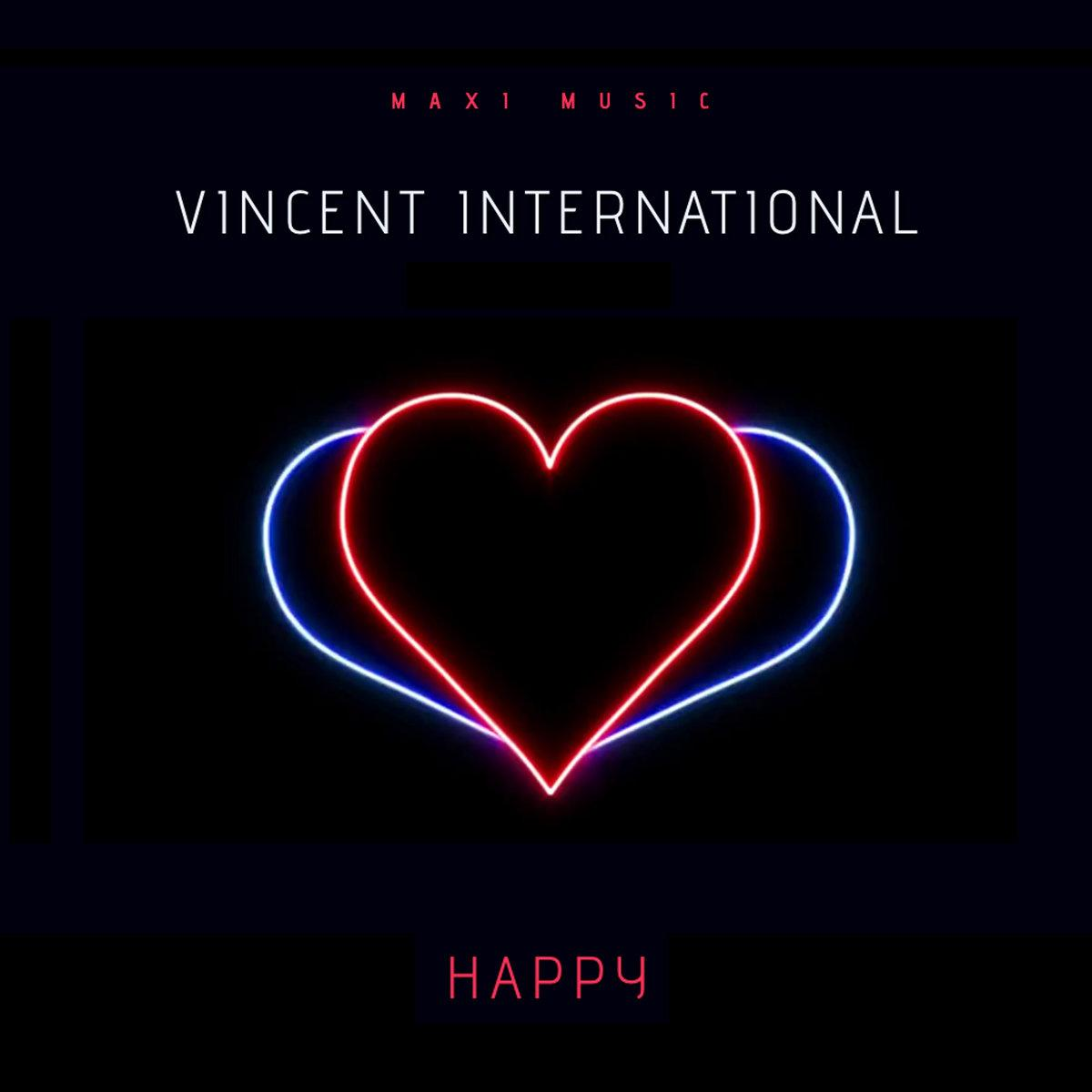Vincent International - Happy (E.P.)