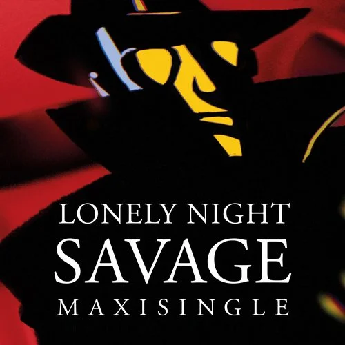 Savage - Lonely Night (Remix-Edition)
