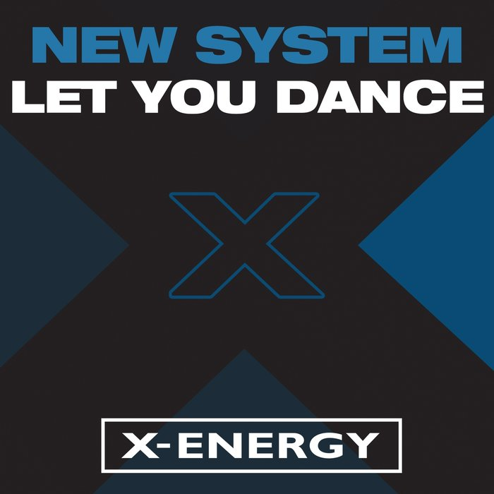New System - Let You Dance (Re-Release)