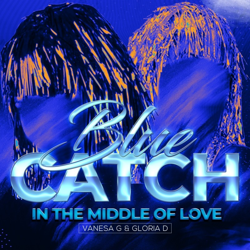 Blue Catch - In The Middle Of Love