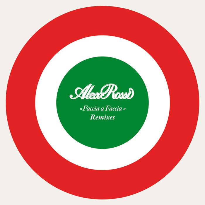 Alex Rossi - Faccia A Faccia (Italoconnection Mix)