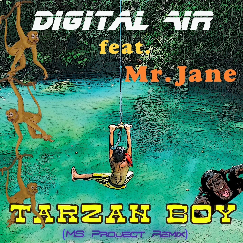 Digital Air feat. Mr. Jane - Tarzan Boy (Mr. Jane = Ryan Paris)