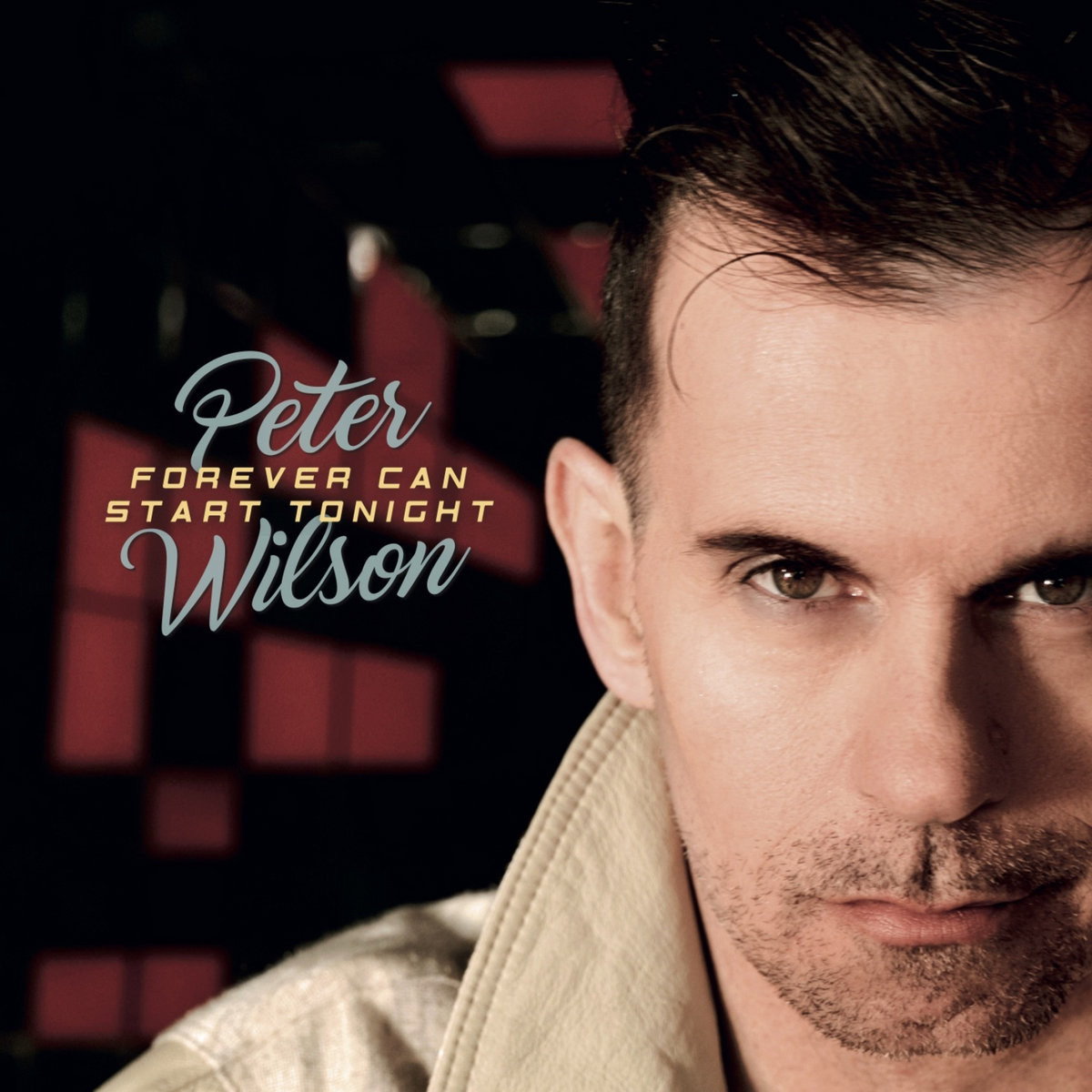 Peter Wilson - Forever Can Start Tonight (Single) - Electricity (Album)