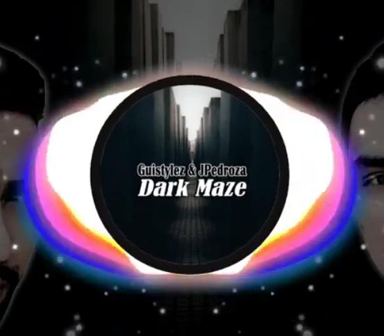 Guistylez & JPedroza - Dark Maze (Tipp)