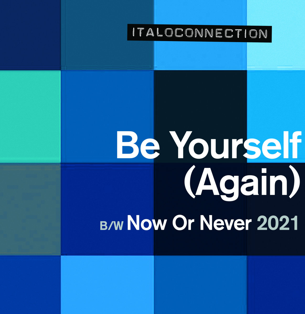 Italoconnection - Be Yourself (Again) - ITALO DANCE HIT !!!!!!!!!!