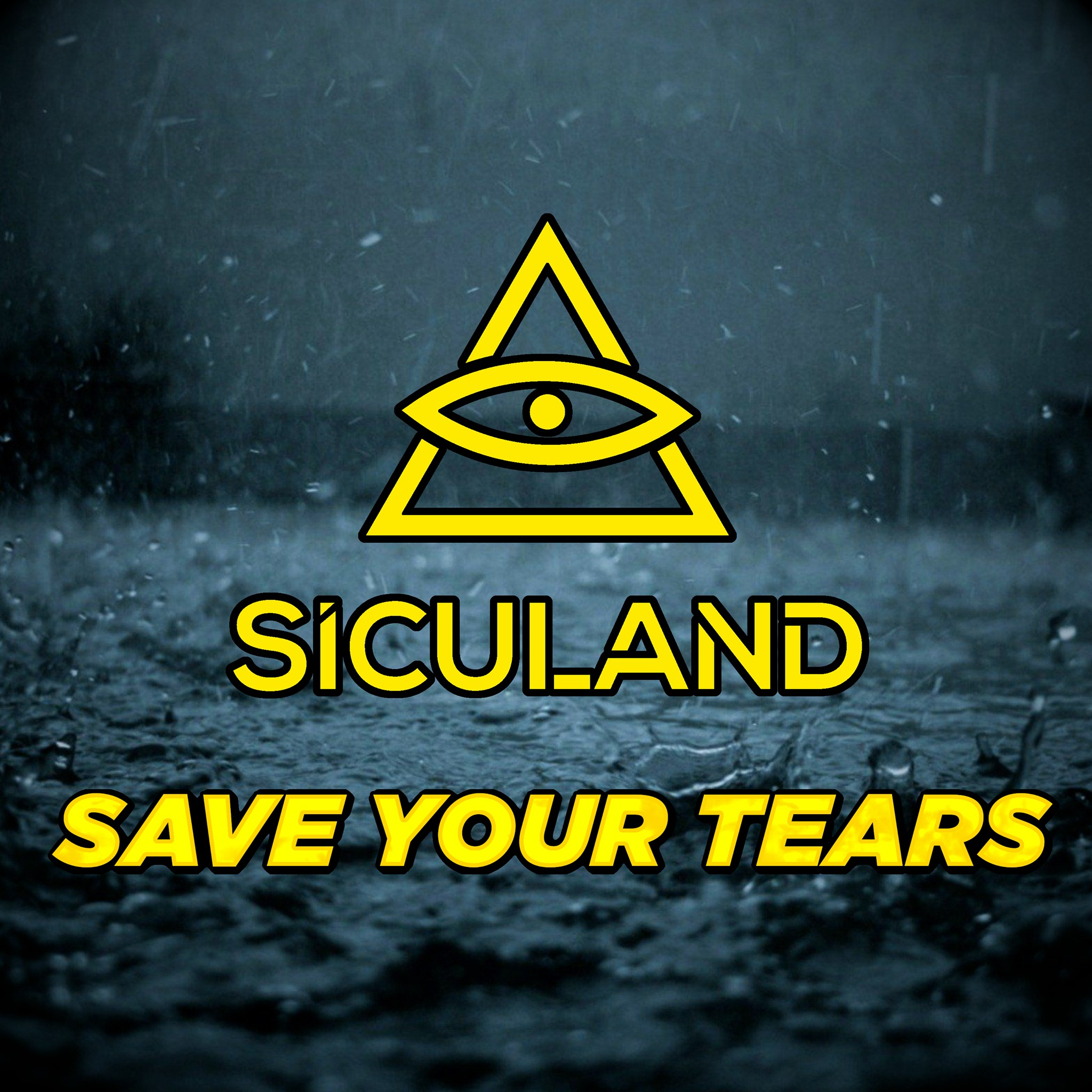 Siculand - Save Your Tears