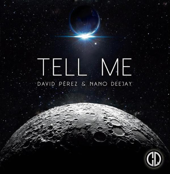 David Perez & Nano Deejay – Tell Me