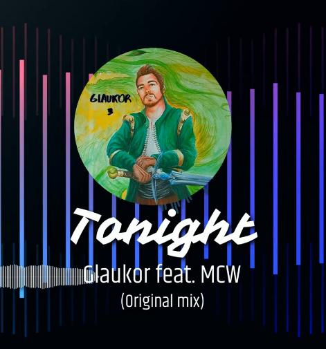 Glaukor feat. MCW - Tonight
