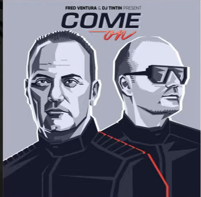 Fred Ventura & DJ TinTin - Come On (Italo Hit Tipp)