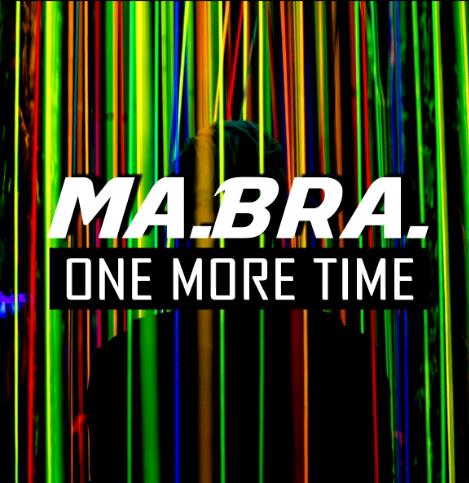 Ma.Bra. - One More Time