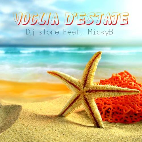 DJ sTore feat. MickyB - Voglia D´Estate
