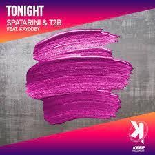 Spatarini & T2B feat. Kayodey - Tonight