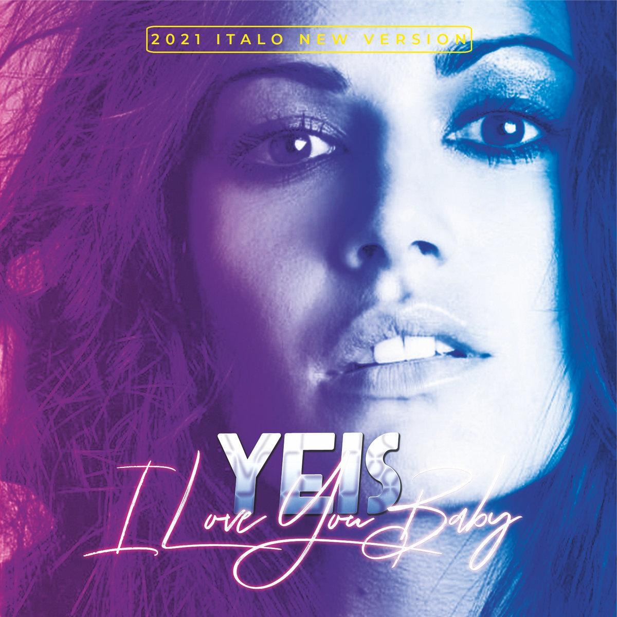 Yeis - I Love You Baby