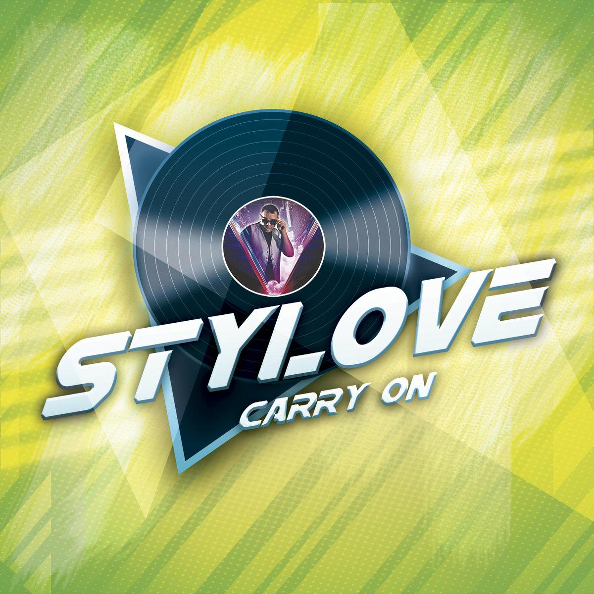 Stylove - Carry On