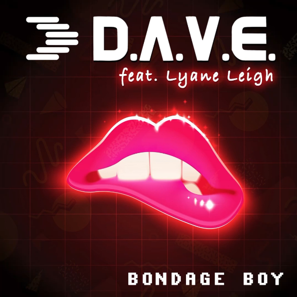 D.A.V.E. feat. Lyane Leigh - Bondage Boy