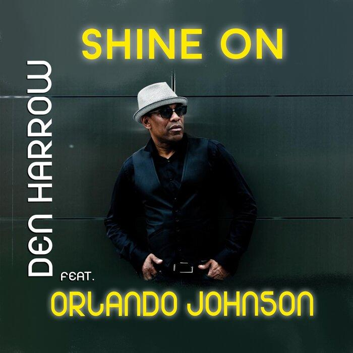Den Harrow feat. Orlando Johnson - Shine On